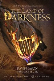 amazon bargain ebooks The Lamp of Darkness: The Age of Prophecy Book 1 Young Adult/Teen Historical Fiction by Dave Mason & Mike Feuer