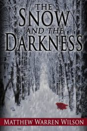 bargain ebooks The Snow and The Darkness Horror by Matthew Warren Wilson