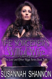 bargain ebooks The Sorcerer's Willful Wife Paranormal Romance by Susannah Shannon