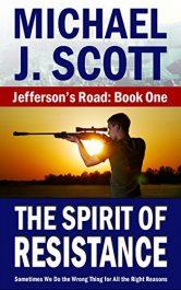 amazon bargain ebooks The Spirit of Resistance (Jefferson's Road Book 1) Action Adventure by Michael J. Scott
