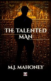 bargain ebooks The Talented Man Action/Adventure by M.J. Mahoney