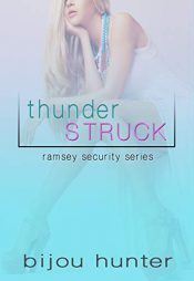 amazon bargain ebooks Thunderstruck (Ramsey Security Book 1)Erotic Romance by Bijou Hunter