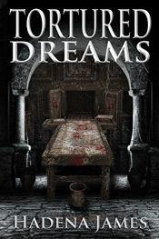 bargain ebooks Tortured Dreams Horror by Hadena James