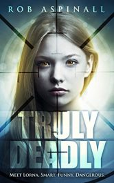 bargain ebooks Truly Deadly Young Adult/Teen Action/Thriller by Rob Aspinall
