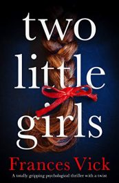 amazon bargain ebooks Two Little Girls Thriller by Frances Vick