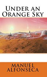 amazon bargain ebooks Under an Orange Sky Young Adult Science Fiction by Manuel Alfonseca