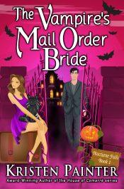amazon bargain ebooks The Vampire's Mail Order Bride Paranormal Romance by Kristen Painter