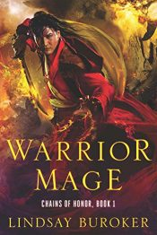 amazon bargain ebooks Warrior Mage: Chains of Honor, Book 1 Fantasy by Lindsay Buroker