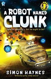 amazon bargain ebooks A Robot Named Clunk Young Adult/Teen Scifi Adventure by Simon Haynes