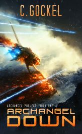 amazon bargain ebooks Archangel Down: Archangel Project. Book One Science Fiction by C. Gockel