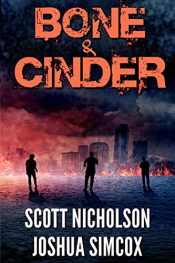 bargain ebooks Bone and Cinder Action/Thriller by Scott Nicholson & Joshua Simcox