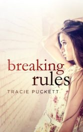 bargain ebooks Breaking Rules Young Adult/Teen by Tracie Puckett