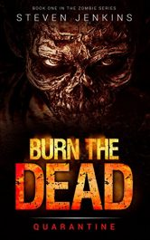 amazon bargain ebooks Burn The Dead: Quarantine Horror by Steven Jenkins