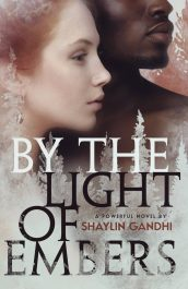 amazon bargain ebooks By the Light of Embers Historical Fiction by Shaylin Gandhi