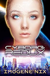 bargain ebooks Cyborg: Redux Science Fiction by Imogene Nix