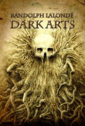 amazon bargain ebooks Dark Arts Horror by Randolph Lalonde