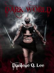 bargain ebooks Dark World Horror by Danielle Q. Lee