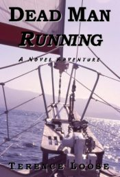 bargain ebooks Dead Man Running Sea Adventure by Terence Loose