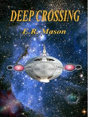 amazon bargain ebooks Deep Crossing Scifi Adventure by E.R. Mason