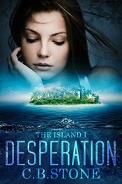 bargain ebooks Desperation Young Adult/Teen Adventure by C.B. Stone