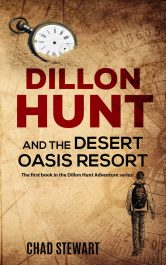 bargain ebooks Dillon Hunt and the Desert Oasis Resort Young Adult/Teen Adventure by Chad Stewart