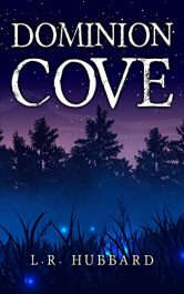amazon bargain ebooks Dominion Cove Young Adult/Teen by L.R. Hubbard