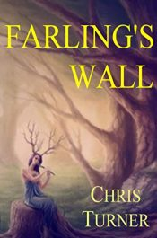 amazon bargain ebooks Farling's Wall Fantasy/Adventure by Chris Turner