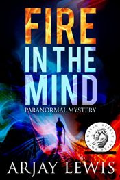 amazon bargain ebooks Fire In The Mind Horror by Arjay Lewis