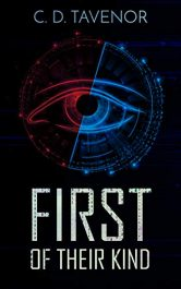 bargain ebooks First of Their Kind SciFi Technothriller by C. D. Tavenor