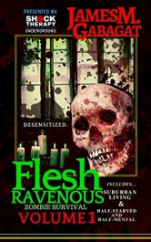 amazon bargain ebooks Flesh Ravenous: Zombie Survival -Volume 1 Horror by James M. Gabagat