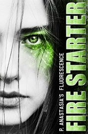 bargain ebooks Fluoresce: Fire Starter Young Adult/Teen by P. Anastasia