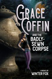 bargain ebooks Grace Coffin and the Badly-Sewn Corpse Young Adult/Teen Mystery/Horror by Winter Fox