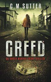 bargain ebooks Greed Crime Thriller by C.M. Sutter