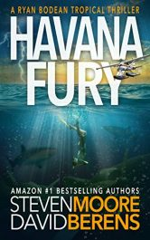 amazon bargain ebooks Havana Fury Sea Adventure/Thriller by Steven Moore & David F. Berens