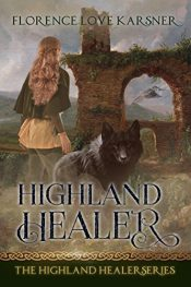 bargain ebooks Highland Healer Historical Fantasy by Florence Love Karsner