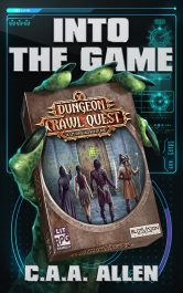 bargain ebooks Into the Game: Dungeon Crawl Quest SciFi Fantasy by C.A.A. Allen