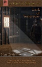 bargain ebooks Lark of Yesteryear Young Adult/Teen Historical Fiction by Mary Zinda
