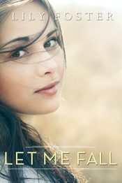 amazon bargain ebooks Let Me Fall Young Adult/Teen Romance by Lily Foster