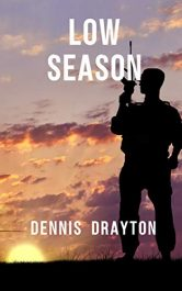 bargain ebooks Low Season Thriller by Dennis Drayton