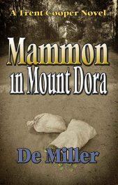 amazon bargain ebooks Mammon in Mount Dora Historical Mystery by De Miller
