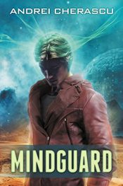 amazon bargain ebooks Mindguard Science Fiction by Andrei Cherascu