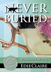 amazon bargain ebooks Never Buried: Volume 1 Cozy Mystery by Edie Claire