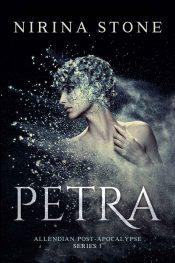 amazon bargain ebooks Petra—Allendian Post-Apocalypse Series 1 Post Apocalyptic Science Fiction by Nirina Stone