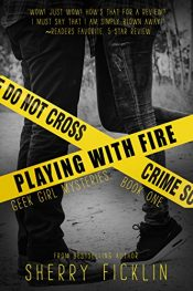 bargain ebooks Playing with Fire Young Adult/Teen by Sherry D. Ficklin