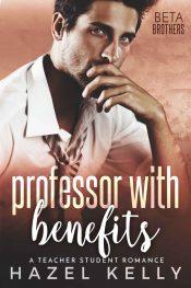 bargain ebooks Professor with Benefits Romance by Hazel Kelly
