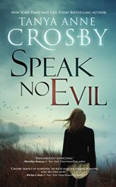amazon bargain ebooks Speak No Evil (An Oyster Point Thriller Book 2) Thriller by Tanya Anne Crosby