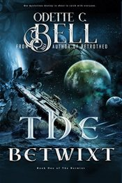 bargain ebooks The Betwixt Science Fiction by Odette C. Bell