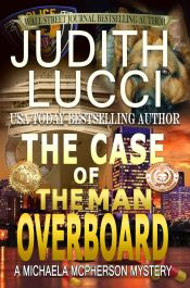 amazon bargain ebooks The Case of the Man Overboard (Michaela McPherson Book 3) Mystery/Thriller by Judith Lucci