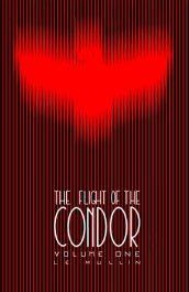 amazon bargain ebooks The Flight of the Condor Horror by L. E. Mullin