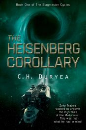 bargain ebooks The Heisenberg Corollary Space Fantasy / Science Fiction by Chris Duryea